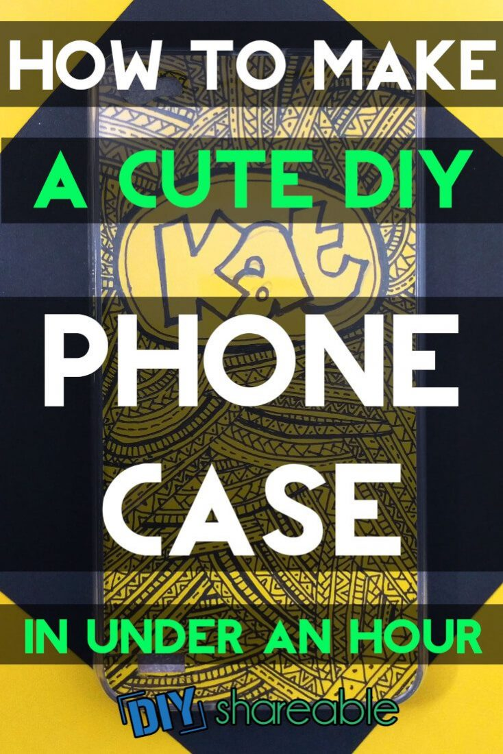 Pin It - How to Make a Cute DIY Phone Case in Under an Hour