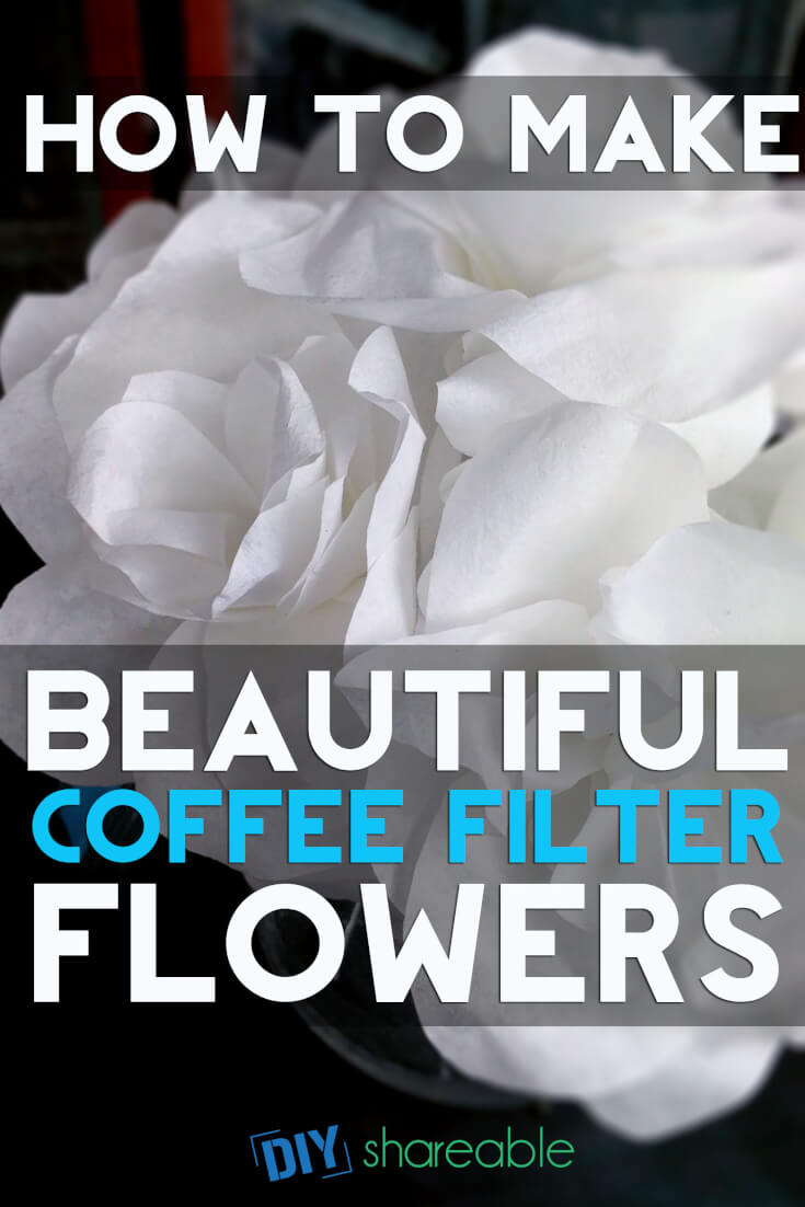 pin these beautiful DIY Coffee Filter flowers